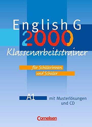 English G 2000 - Ausgabe A: Band 1: 5. Schuljahr - Klassenarbeitstrainer mit Lösungen und CD