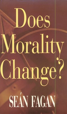 Does Morals Change? (Theology)