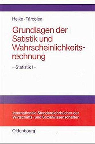 Grundlagen der Statistik und Wahrscheinlichkeitsrechnung (Internationale Standardlehrbücher der Wirtschafts- und Sozialwissenschaften)