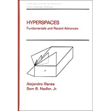 Hyperspaces: Fundamentals and Recent Advances (Chapman & Hall/CRC Pure and Applied Mathematics)