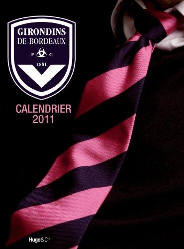 CALENDRIER MURAL GIRONDINS DE BORDEAUX 2011