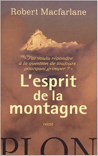 En ligne téléchargement gratuit L'esprit de la montagne pdf ebook