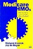 Medicare HMOs, Richard Kronick and Joy De Beyer, 1567930913