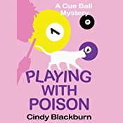 Playing With Poison: Cue Ball Mystery, Book 1 | Cindy Blackburn