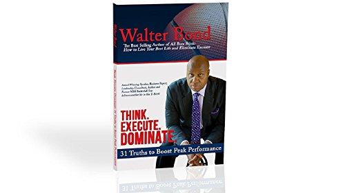 31 Truths to Boost Peak Performance (Walter Bond)