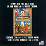 Hymns for Holy Week in Russian Orthodox Church
