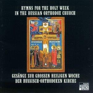 Hymns for Holy Week in Russian Orthodox Church by Koch Schwann (Germ.)