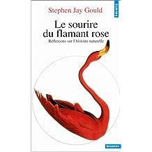 Sourire du flamant rose (Le) [ancienne édition]: Réflexions sur l'histoire naturelle