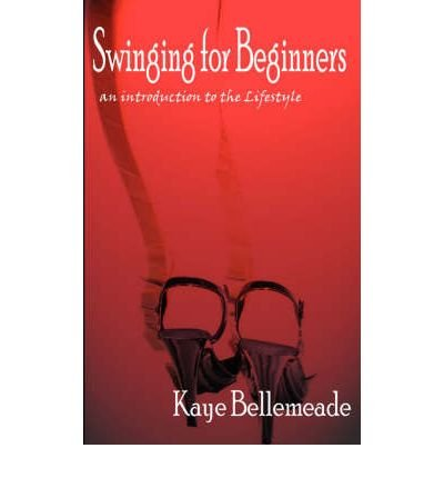 Download [ [ [ Swinging for Beginners[ SWINGING FOR BEGINNERS ] By Bellemeade, Kaye ( Author )May-07-2003 Paperback pdf