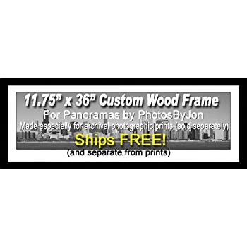 11.75 Inch X 36 Inch Picture / Poster Frame, Wood Black Satin, 1.2-inches wide, Customized for Archival Quality Panorama Prints PhotosByJon 11-3/4 x 36