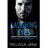Laughing Eyes (A Bittersweet Cartel Romance Book 3)