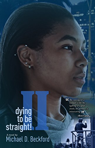 Search : Dying To Be Straight! Too (Dying To Be Straight Series Book 2)