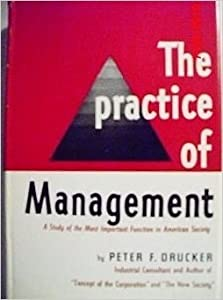 Hardcover The Practice of Management: a Study of the Most Important Function in American Society Book