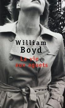 La vie aux aguets par Boyd
