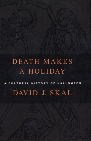 [Death Makes a Holiday: A Cultural History of Halloween] (Customs For Halloween Ideas)