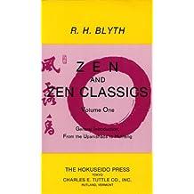 Zen and Zen Classics 1: From the Upanishads to Huineng (Zen & Zen Classics)