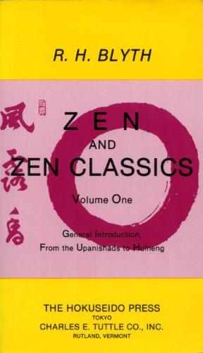 [Best] Zen and Zen Classics 1: From the Upanishads to Huineng (Zen & Zen Classics)<br />E.P.U.B