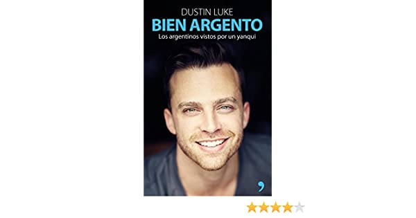 Amazon.com: Bien argento (Spanish Edition) eBook: Dustin Luke: Kindle Store