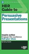 HBR Guide to Persuasive Presentations (Harvard Business Reveiw Guides)