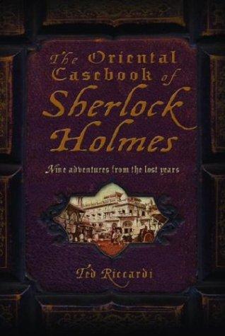 Read Online The Oriental Casebook of Sherlock Holmes pdf epub