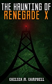 >>DOCX>> The Haunting Of Renegade X (Renegade X, Book 2.5). author gafas SQUARE Order version against