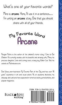 My Favorite Word: Arcane: Reagan Rothe, Dan Weiss: Amazon com