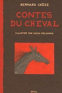 """Afficher """"Contes du cheval"""""""