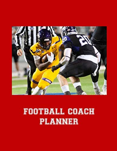 Football Coach Planner: 2019-2020 High School Coaches Youth Notebook Blank Field Pages Play Design Calendar Roster Strategy Field Blank Pages, Receiver Blocked on Red
