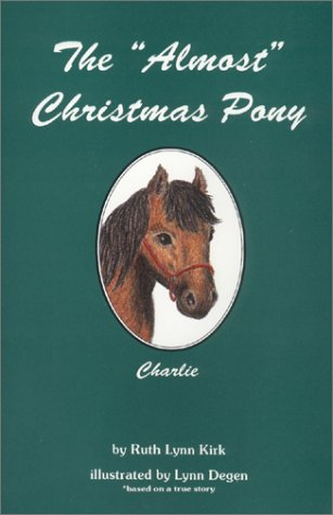 The Almost Christmas Pony: Charlie