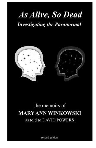 As Alive, So Dead: Investigating the Paranormal Paperback – November 8, 2011