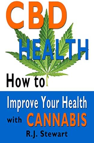 CBD Health: How to Improve Your Health with Cannabis