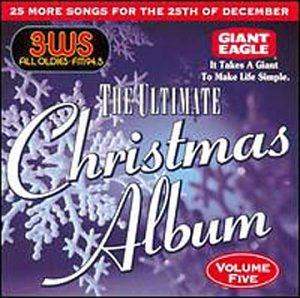 CD : VARIOUS ARTISTS - Ultimate Christmas Album Vol.5: 3 Ws 94.5 Fm Pittsburgh (CD)