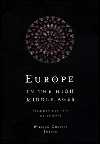 Read Online Europe in the High Middle Ages: Penguin History of Europe (Penguin History of Europe) PDF