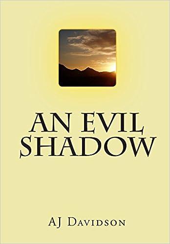 An Evil Shadow: AJ Davidson: 9781451528114: Amazon com: Books