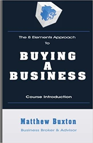Read The 8 Elements Approach To Buying A Business: Course Introduction PDF, azw (Kindle)