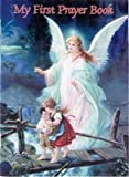 img - for [(My First Prayer Book)] [By (author) Karen Cavanaugh ] published on (September, 1997) book / textbook / text book