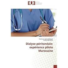 Dialyse péritonéale: expérience pilote Marocaine