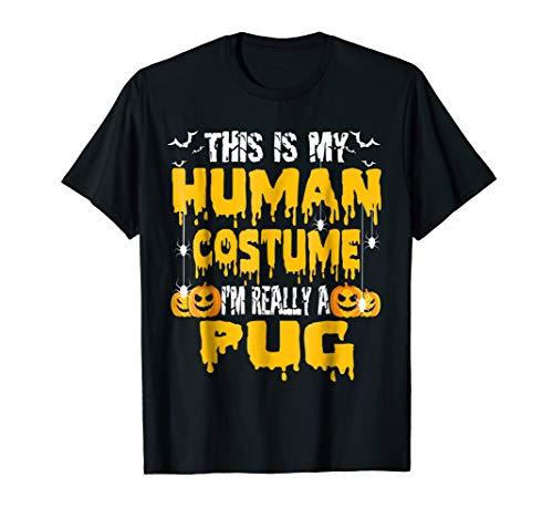 This is my human costume Pug Classic Halloween Tee