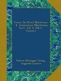Cours De Droit Maritime: -4. Assurances Maritimes