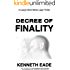 Decree of Finality: A Lawyer Brent Marks Legal Thriller (Brent Marks Legal Thriller Series Book 8)