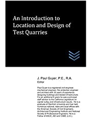 An Introduction to Location and Design of Test Quarries
