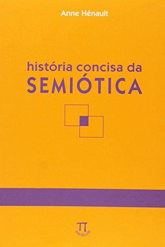 História Concisa da Semiótica