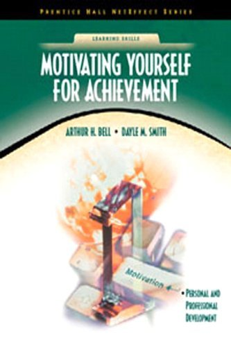 By Arthur H. Bell Ph.D. Motivating Yourself for Achievement (NetEffect Series) (1st Frist Edition) [Paperback] pdf epub