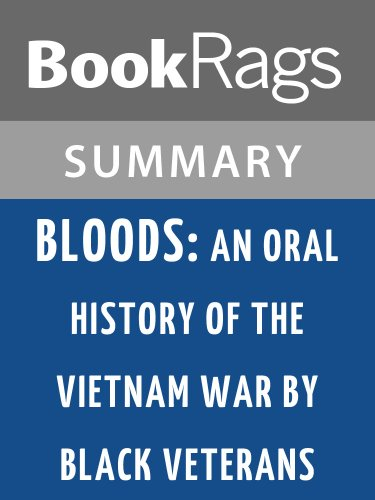 Summary & Study Guide Bloods: An Oral History of the Vietnam War by Black Veterans by Wallace Terry