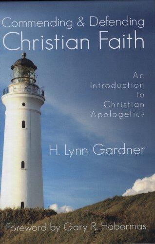 Commending & Defending Christian Faith