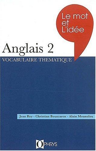 Download Le mot et l'idée anglais. 2 ebook