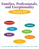 Families, Professionals, and Exceptionality: Positive Outcomes Through Partnerships and Trust, Pearson eText with Loose-Leaf Version -- Access Card Package (7th Edition)