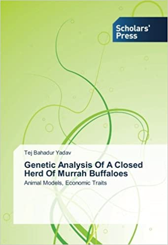 Buy Genetic Analysis of a Closed Herd of Murrah Buffaloes Book