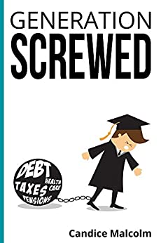Generation Screwed by [Malcolm, Candice]