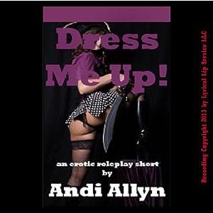 Dress Me Up! Audiobook